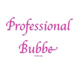 Professional Bubbe T Shirts and Gifts