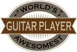 Guitar Player (World's Awesomest) Tshirt Gifts