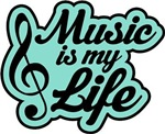 Music Is My Life Musical Quote
