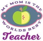 Mom Worlds Best Teacher