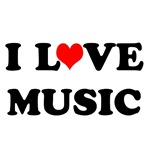 I Love Music Hoodies and T-shirts