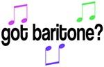 Funny Got Baritone Music Tshirts