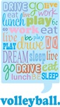 Volleyball Live Dream Be Quote Gift T-shirts