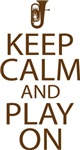Keep Calm and Play On Baritone T-shirts