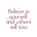 Believe in Yourself and Others Will Too V1