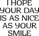 I Hope Day Smile