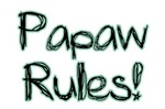 Papaw Rules!