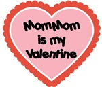 Mom Mom is My Valentine