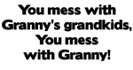 Don't Mess with Granny's Grandkids!