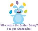 Easter Bunny? I've got Grandmere!