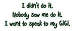Want to Speak to GiGi