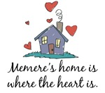 Memere's Home is Where the Heart Is