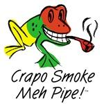 Crapo Smoke meh Pipe