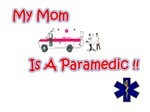 My Mom Is A Paramedic