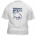 Bulldoggers Get More Love Logo Shirts