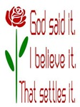Red Rose God Said It