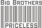 Big Brothers Priceless Barcode T-shirts & Gifts