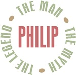 Philip the Man the Myth the Legend T-shirts Gifts