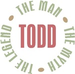 Todd the Man the Myth the Legend T-shirts Gifts