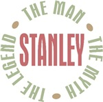 Stanley the Man the Myth the Legend T-shirts Gifts