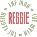 Reggie the man the myth the legend T-shirts Gifts