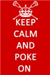 Lacrosse Keep Calm and Poke On