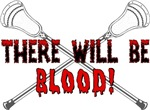 Lacrosse Blood For You