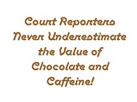 Court Reporters Never Underestimate the Value of C