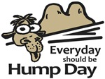 Everyday Should Be Hump Day