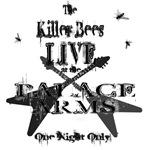 Killer Bees Live
