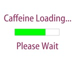Caffeine Loading T-shirts and Gifts