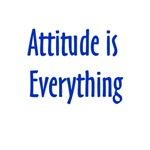 Attitude is Everything T-shirts and Gifts