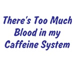 Caffeine System T-shirts and Gifts