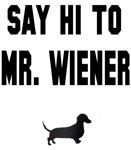Say Hi To Mr. Wiener
