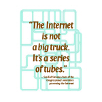 """""""Internet Tubes"""" is in Miscellaneous"""
