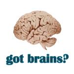Got Brains? - Apparel
