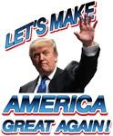 DONALD TRUMP - LET'S MAKE AMERICA GREAT AGAIN!