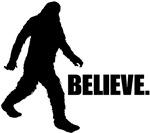 BELIEVE IN BIGFOOT