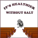 It's Healthier Without Salt
