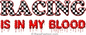 Racing Is In My Blood