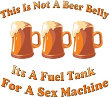 Not Beer Belly! it's a fuel tank for a sex mashin
