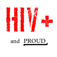 HIV+ and Proud