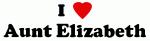 I Love Aunt Elizabeth