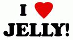 I Love JELLY!