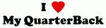 I Love My QuarterBack