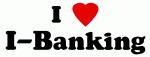 I Love I-Banking