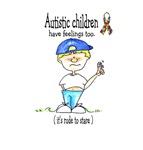 Autistic Children have feelings too!