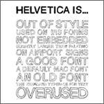 Helvetica Is... (Black)