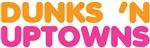 Dunks 'N Uptowns