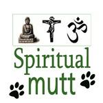 SPIRITUAL MUTT
